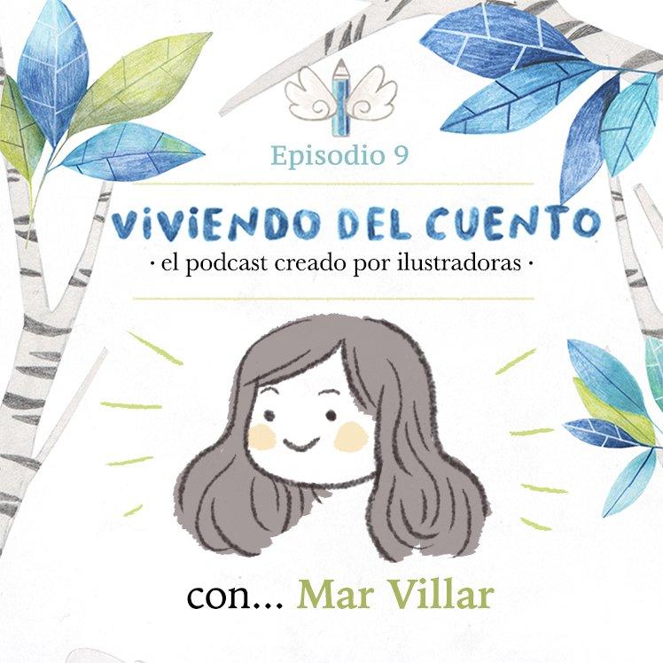 Viviendo del cuento, podcast viviendo del cuento, entrevista a ilustrador, entrevista Mar Villar,