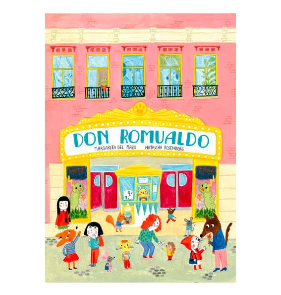 Margarita del Mazo, Natascha Rosenberg, Don Romualdo, álbum ilustrado, libros infantiles para regalar en Navidad,