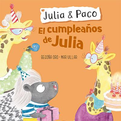 Julia & Paco – El cumpleaños de Julia