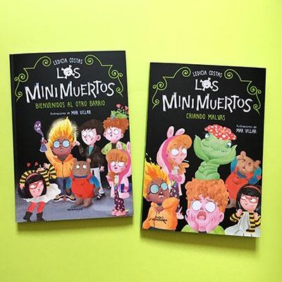 Los Minimuertos: Bienvenidos al Otro Barrio / Criando malvas